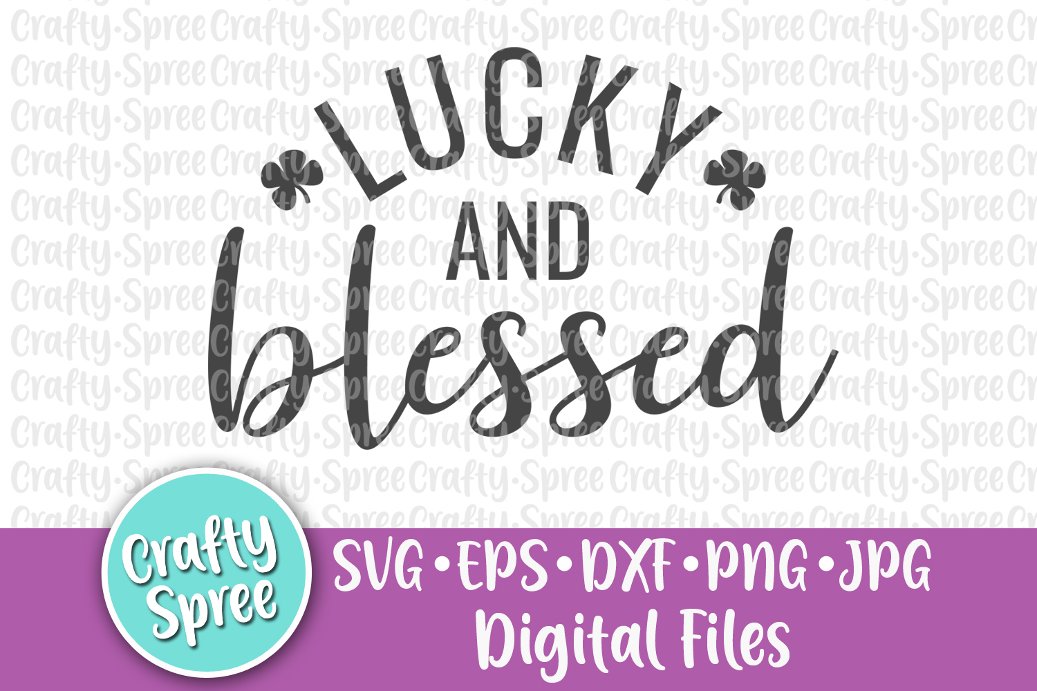 Lucky and Blessed St Patricks SVG DXF Design File Sublimatio example image 2