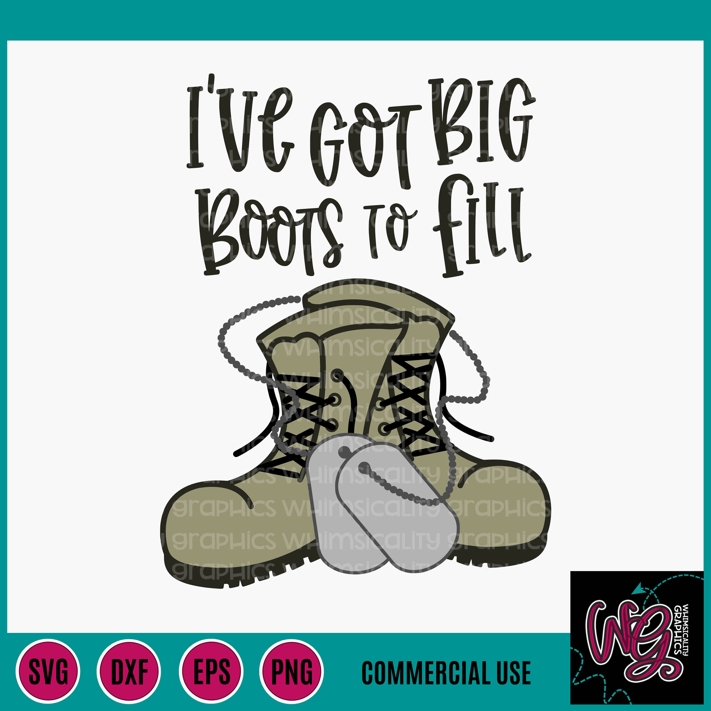 Big Boots To Fill Military SVG DXF PNG EPS Comm example image 2