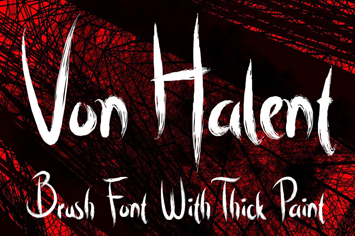 Von Halent Brush Font example image 1