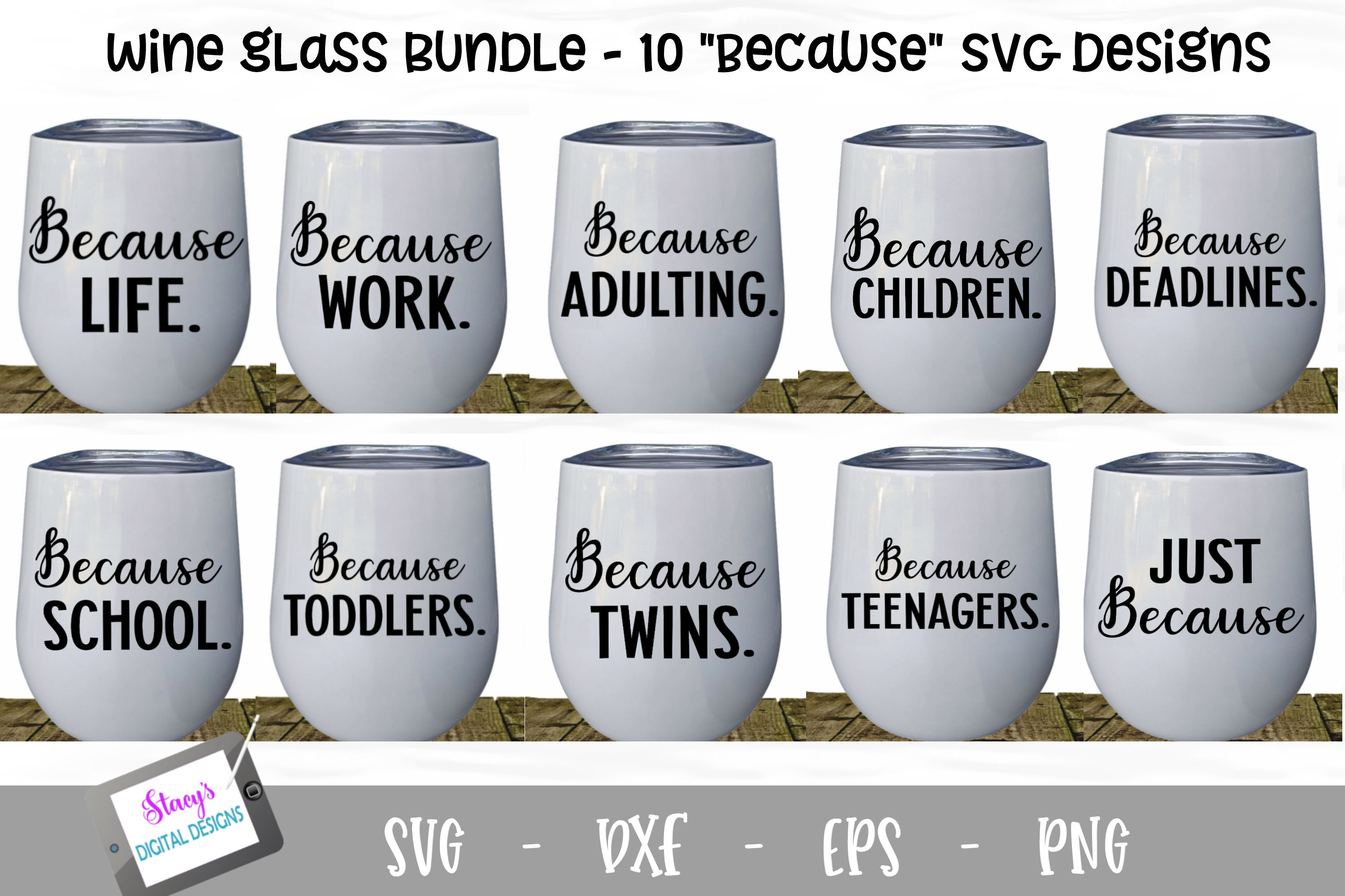 Because Wine Glass Bundle - Includes 10 wine glass designs example image 1