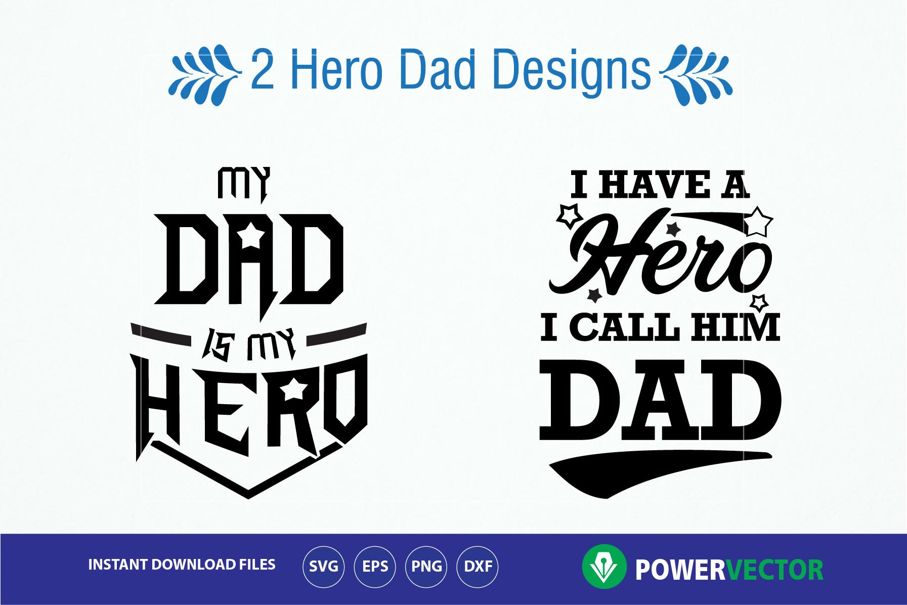 Father's Day Svg. Hero Dad Designs, Super Hero Daddy Cut ...