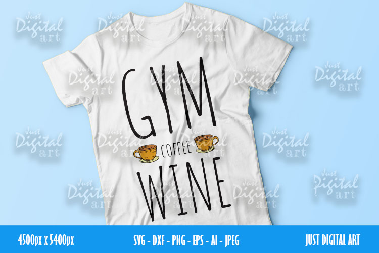 Gym Coffee Wine SVG  PNG   EPS  Coffee  Digital Download example image 1