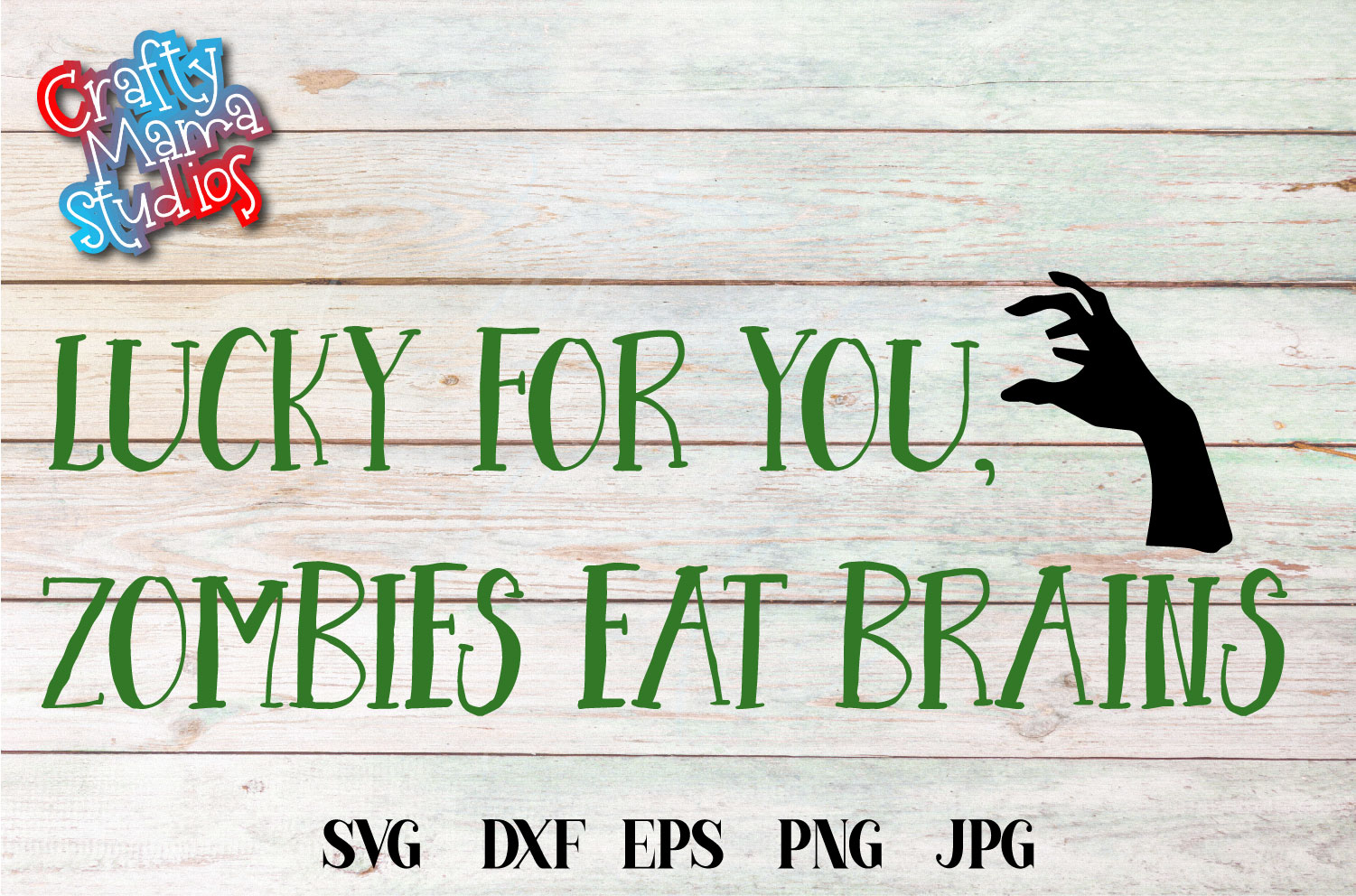 Lucky For You Zombies Eat Brains SVG, Halloween File example image 1
