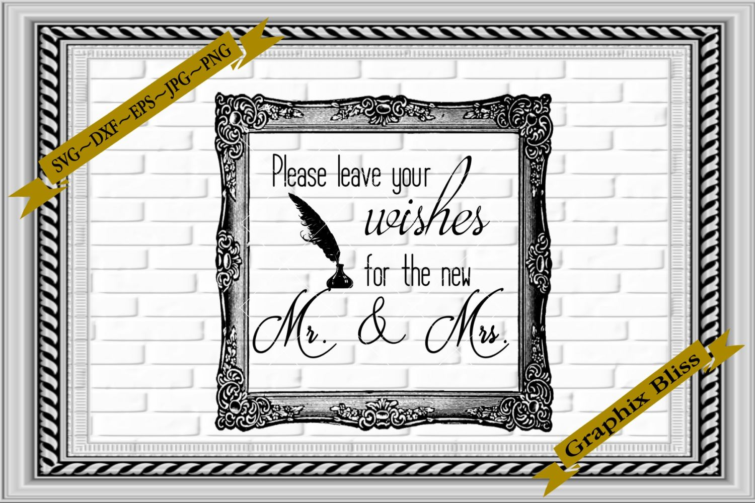 Wedding Please Leave Wishes For New Mr And Mrs SVG example image 1