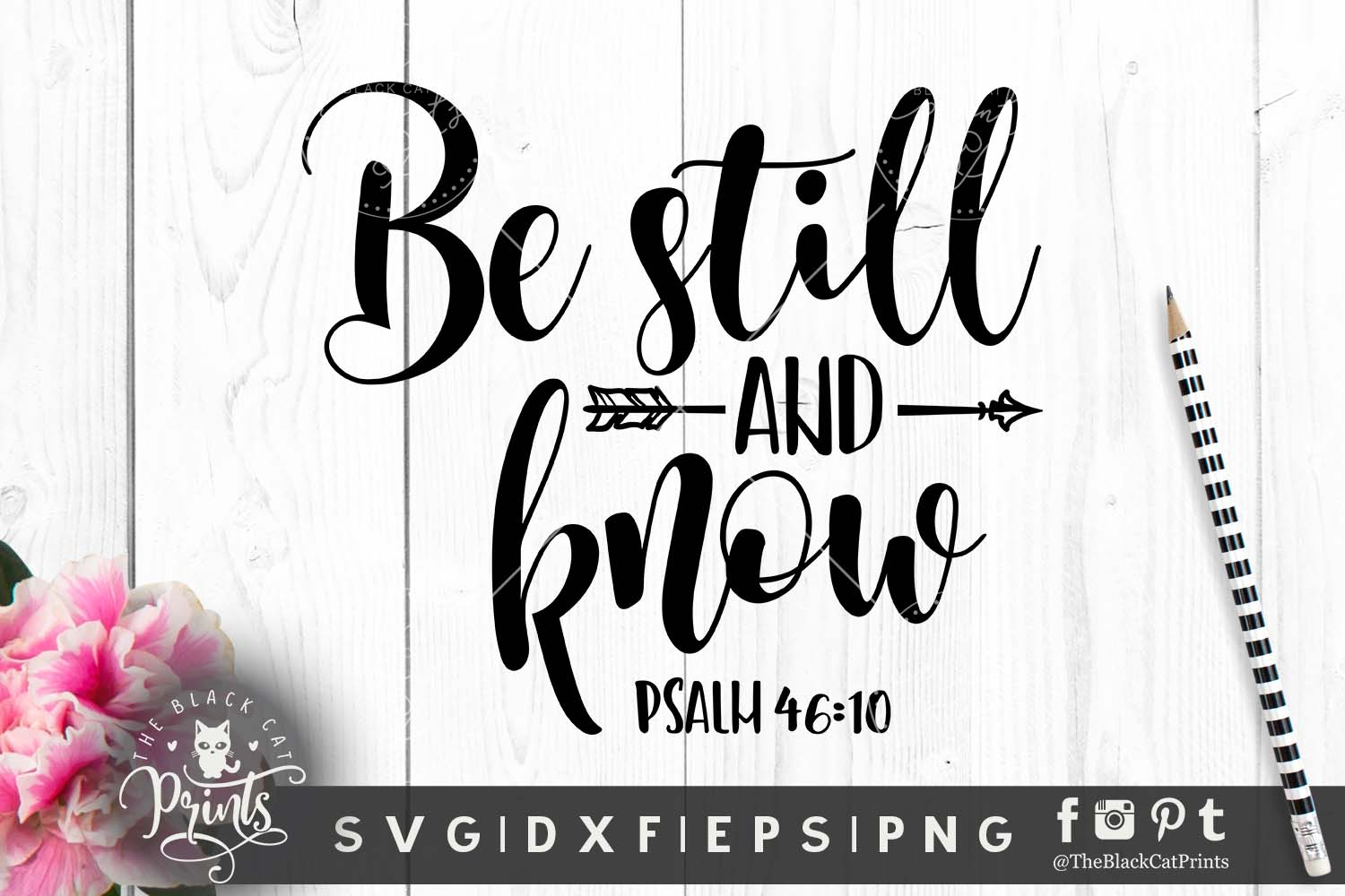 Be still and know Arrow SVG DXF PNG EPS Psalm 46 10 example image 1