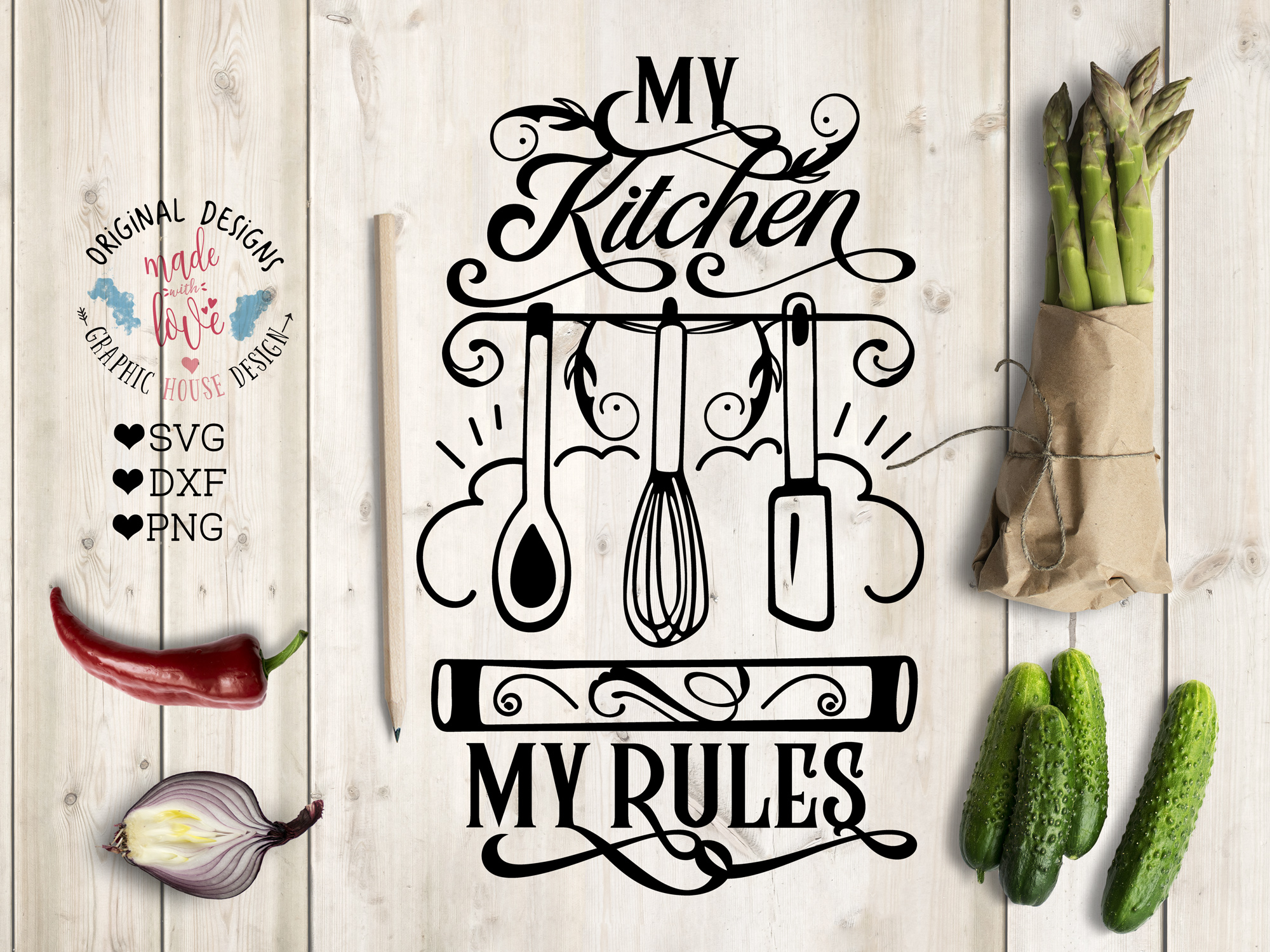 My Kitchen My Rules Cut File and Printable SVG, DXF, PNG example image 1