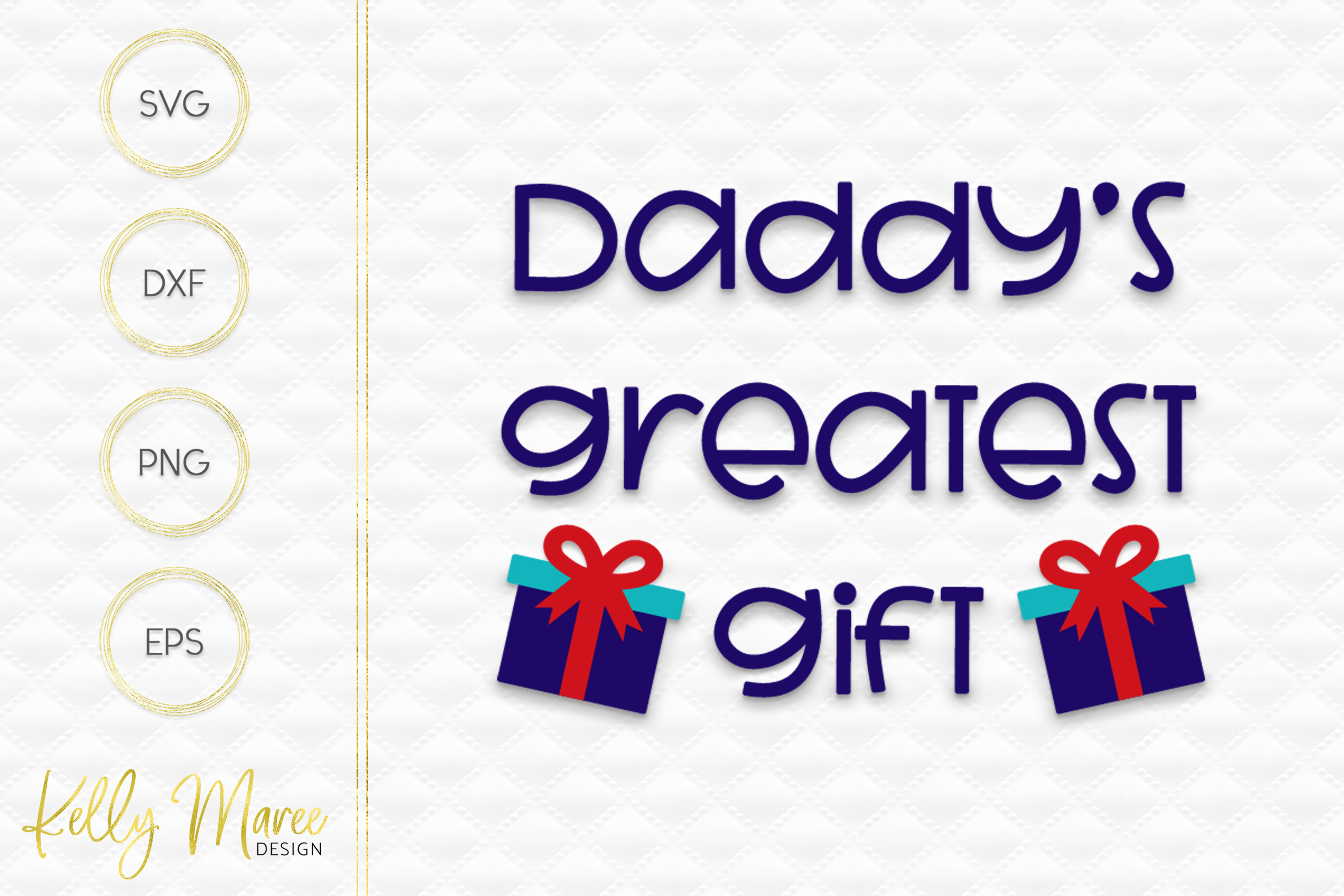 Daddy's Greatest Gift SVG File example image 3