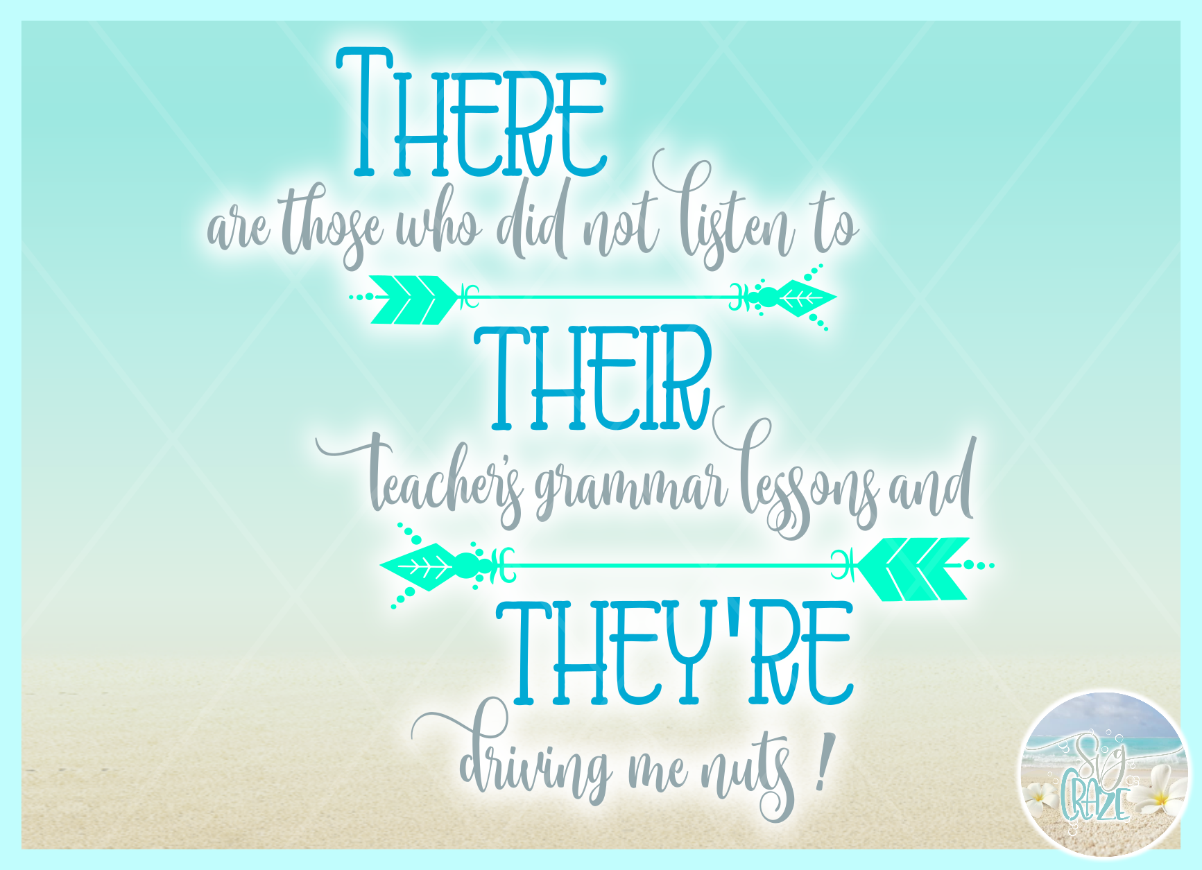 There Their They'Re Teacher Grammar Spelling Quote SVG example image 2