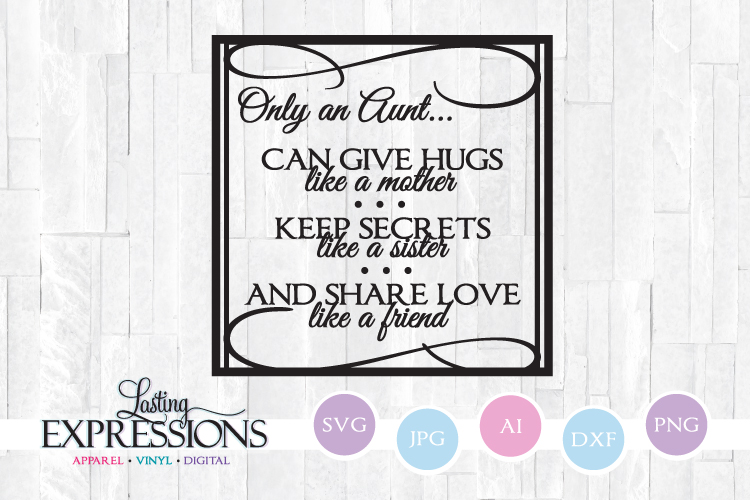 Only an Aunt // SVG Quote Design example image 1