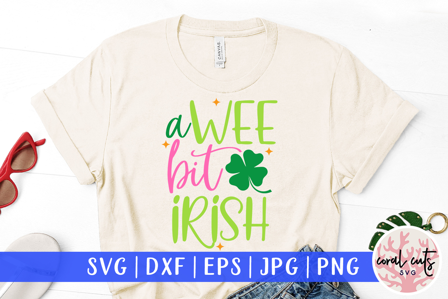 A wee bit irish - St. Patrick's Day SVG EPS DXF PNG example image 1