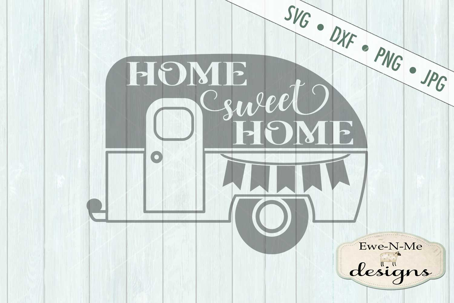 Home Sweet Home Camper Trailer SVG DXF File example image 2