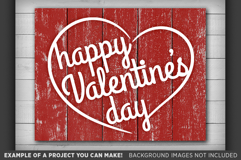 Happy Valentines Day Sign SVG - Valentines Day SVG - 1512 example image 3