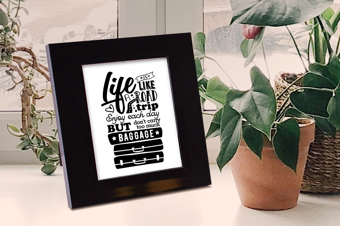Life is like a Road Trip - Vector Typography Design example image 3