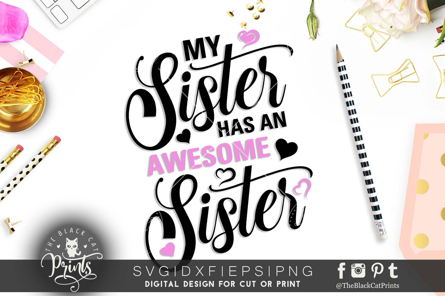 My Sister Has An Awesome Sister Svg Dxf Png Eps 48293 Cut Files Design Bundles
