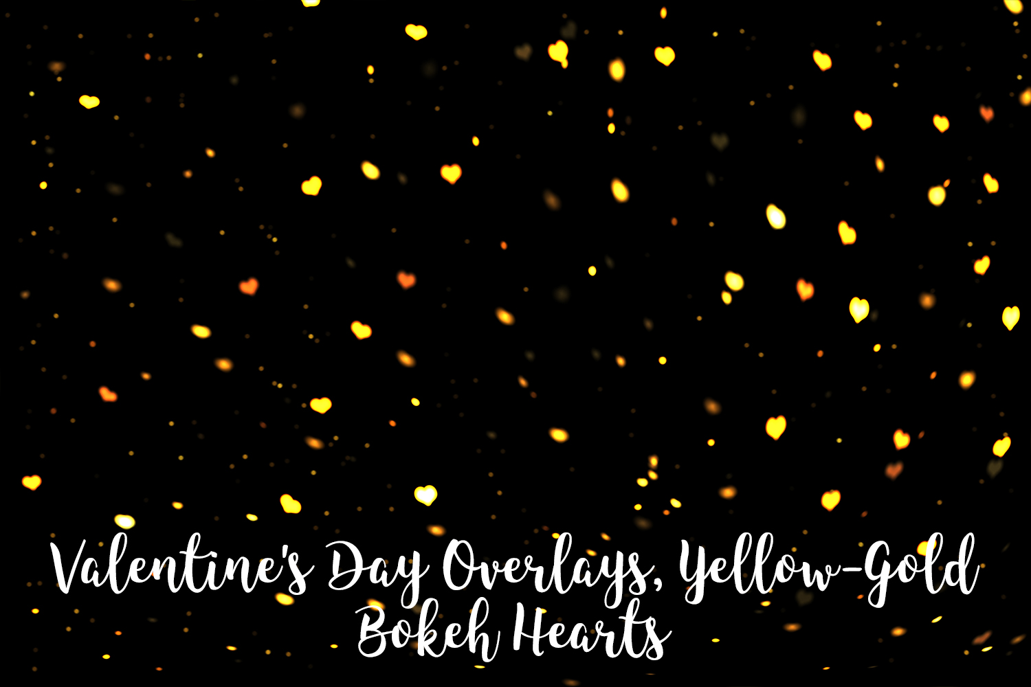 Valentine's Day Overlays, Yellow Gold Hearts Bokeh Overlays example image 6
