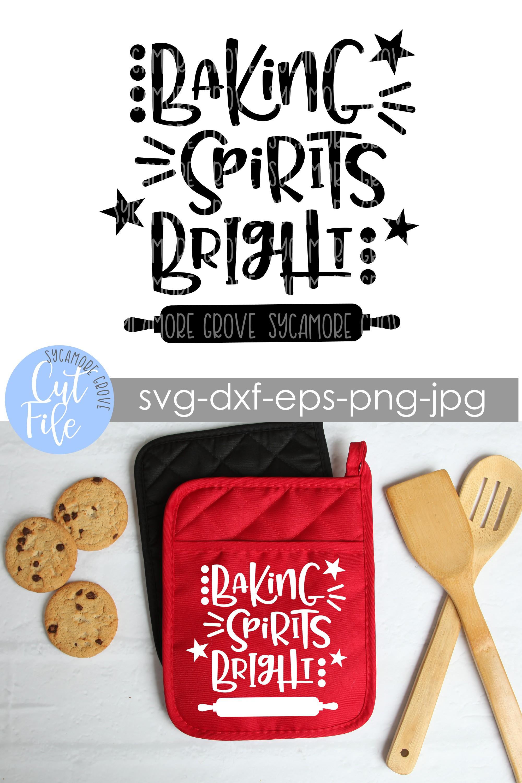 Baking Spirits Bright | Christmas SVG example image 7