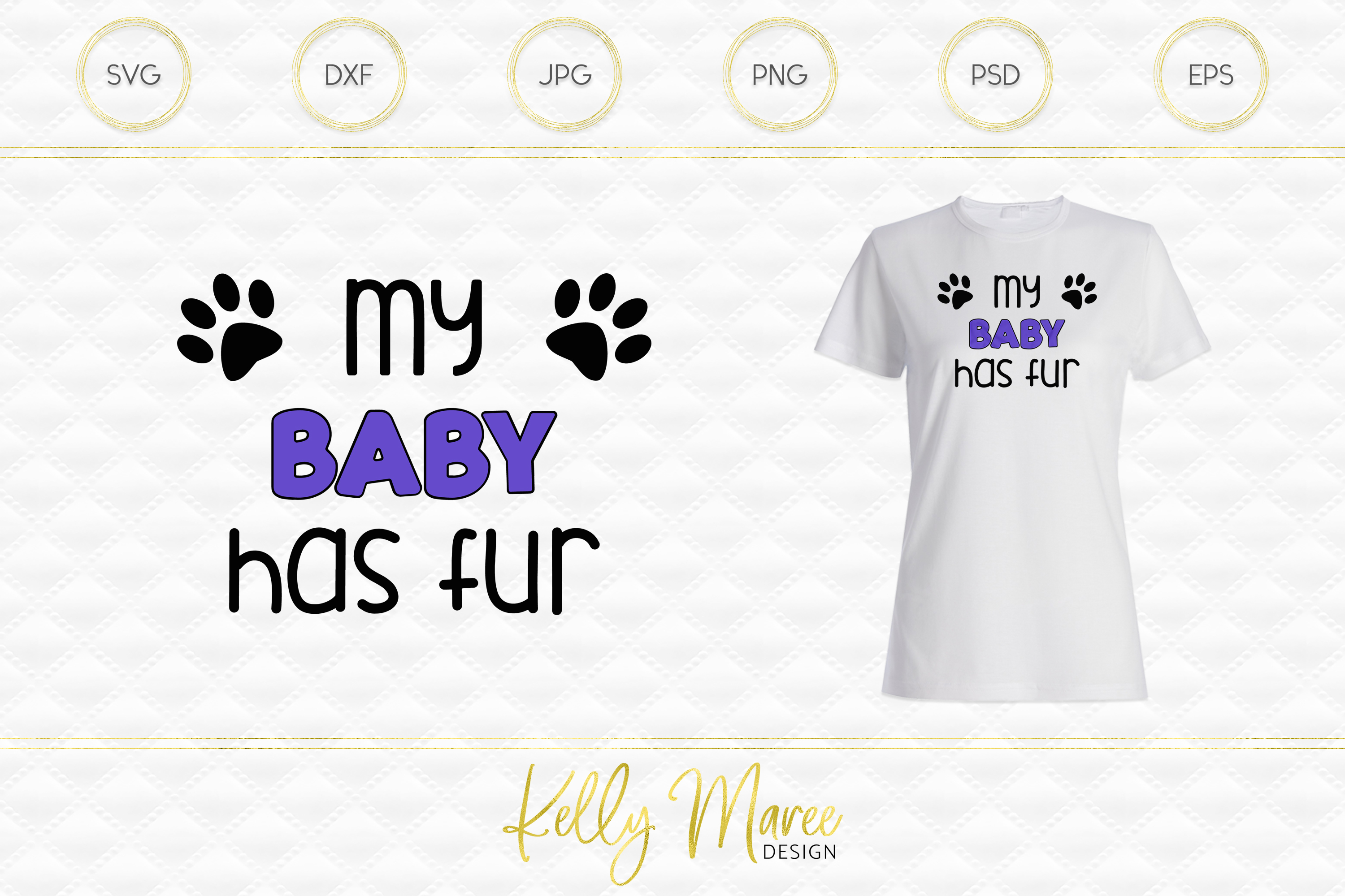 My Baby Has Fur SVG File | Dog SVG example image 1