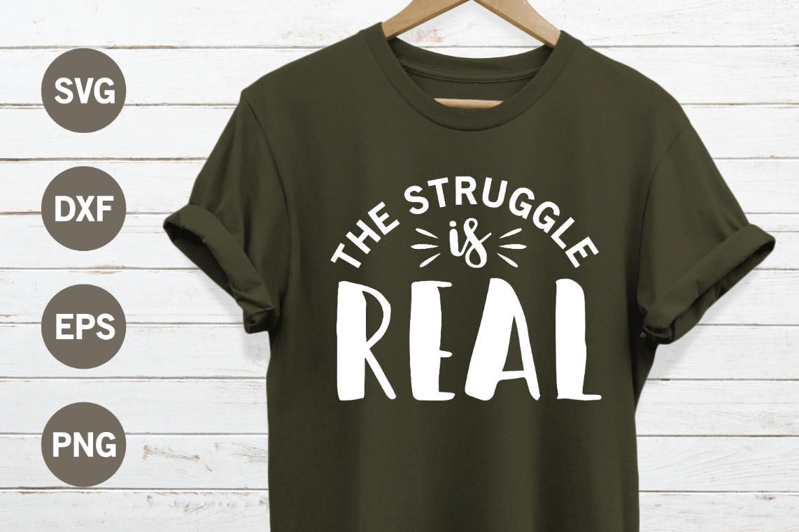 The struggle is real SVG example image 1