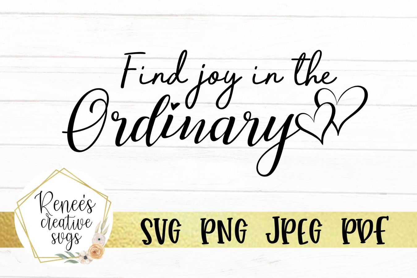 Find joy in the Ordinary |Motivational Quote SVG | SVG File example image 2