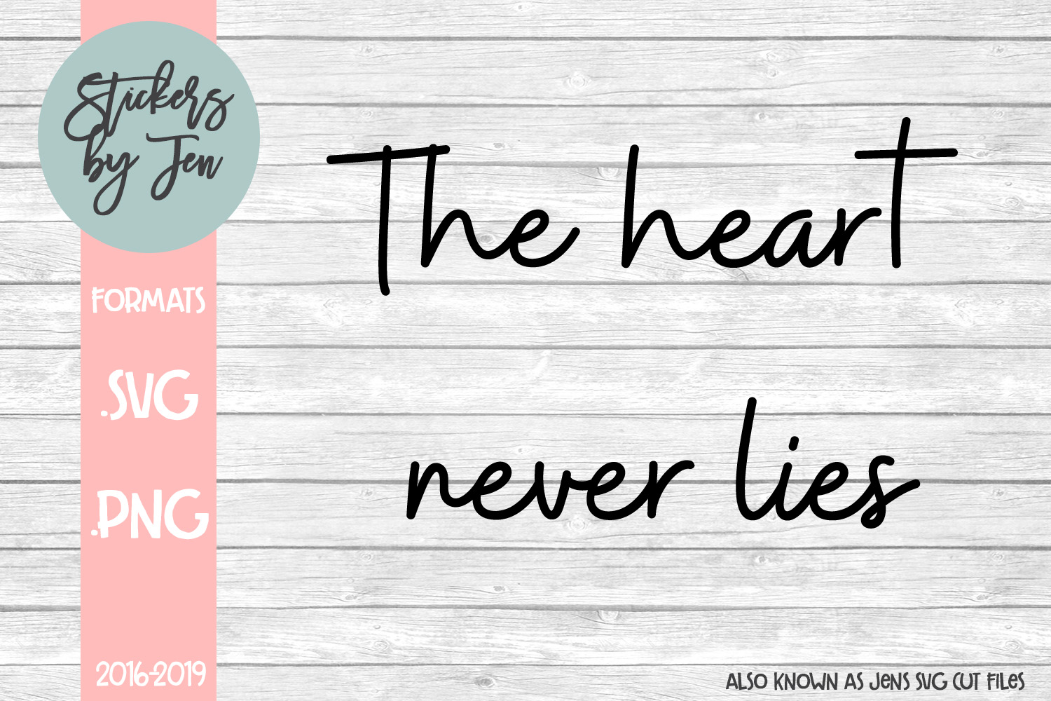 The Heart Never Lies SVG Cut File example image 1