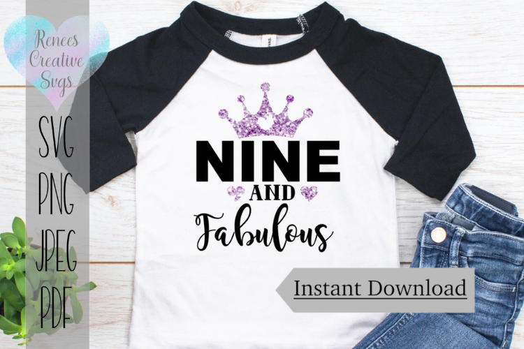 Nine and fabulous | Birthday | SVG Cutting File example image 1