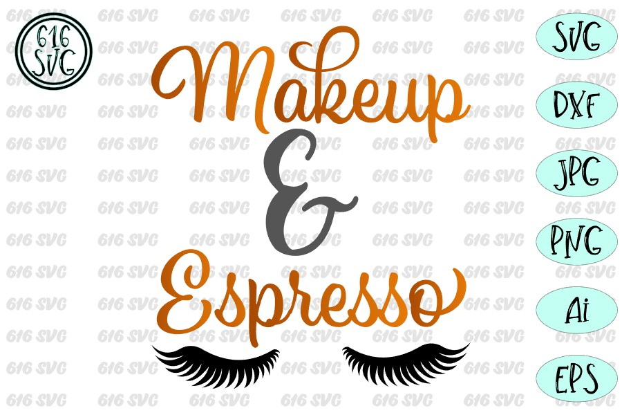 Makeup and espresso SVG, DXF, Ai, PNG example image 3