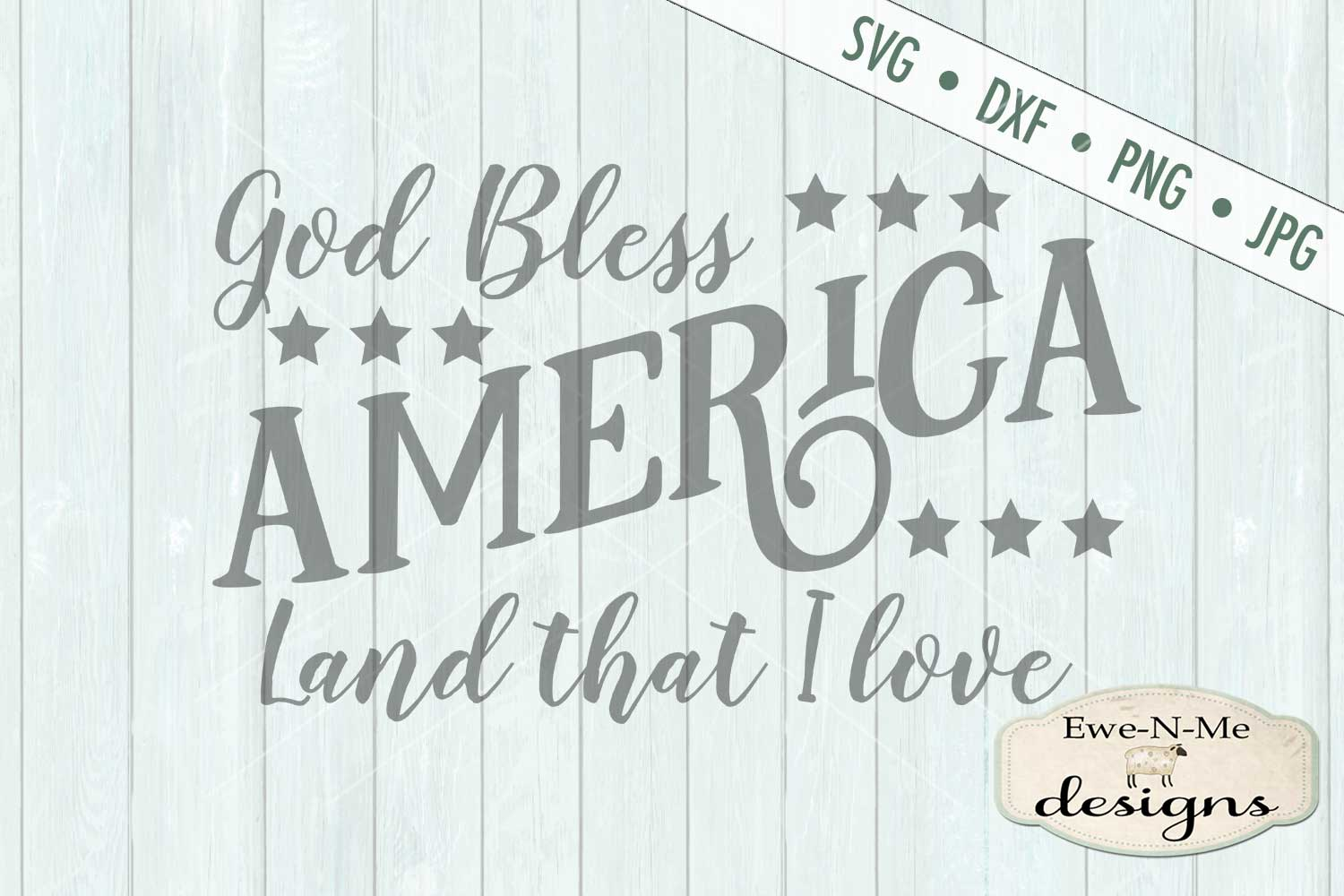 God Bless America Land That I Love SVG DXF Files example image 2