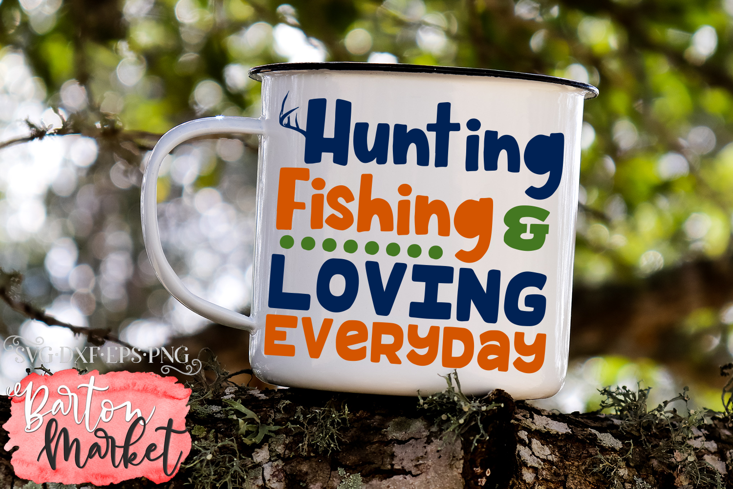 Hunting Fishing & Loving Everyday SVG DXF EPS PNG example image 4