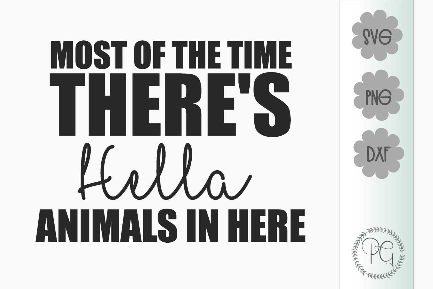 Hella Animals In Here SVG PNG JPG DXF example image 2