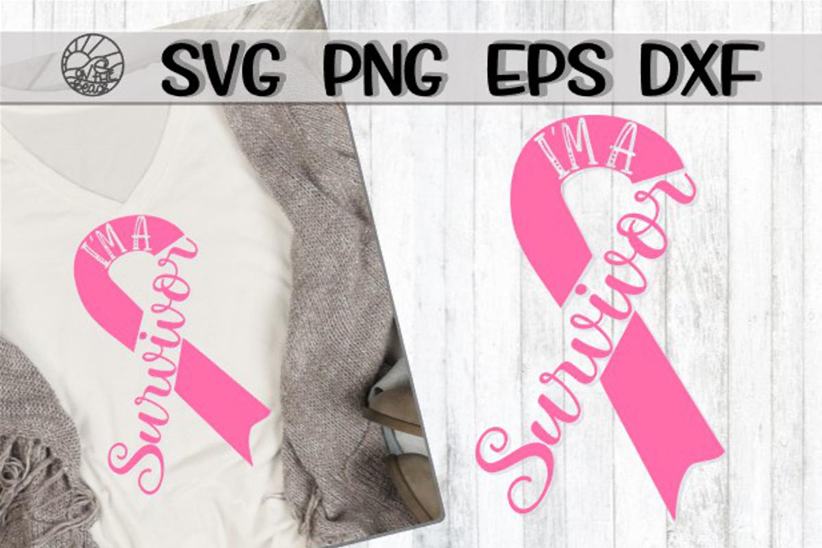 I'm A Survivor - Ribbon - SVG PNG DXF EPS example image 1