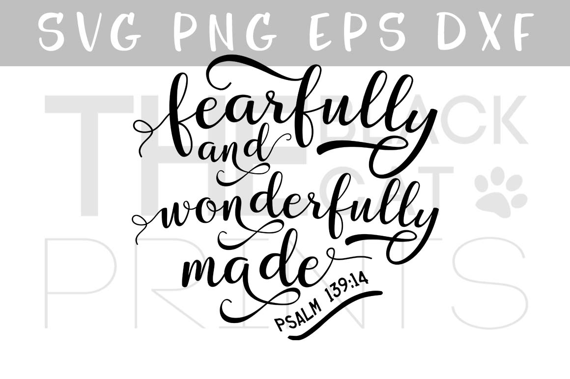 Fearfully and wonderfully made SVG PNG EPS DXF Bible verse SVG Psalm 139:14 example image 1