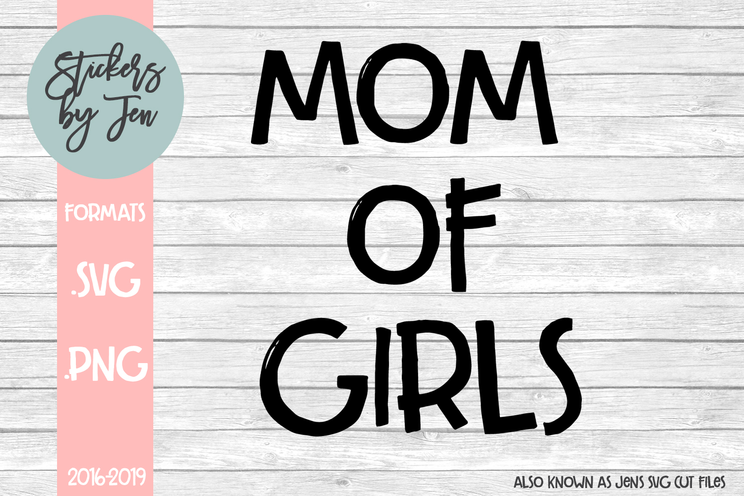 1dc4a90389d85 Mom Of Girls svg cut file