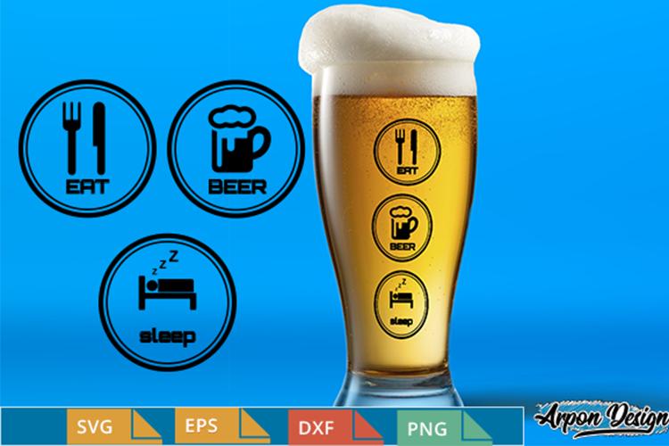 Eat,beer,sleep example image 1