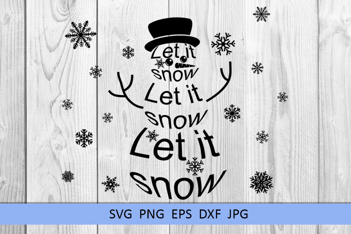 Christmas svg Let it snow svg Snowman svg Winter svg example image 6