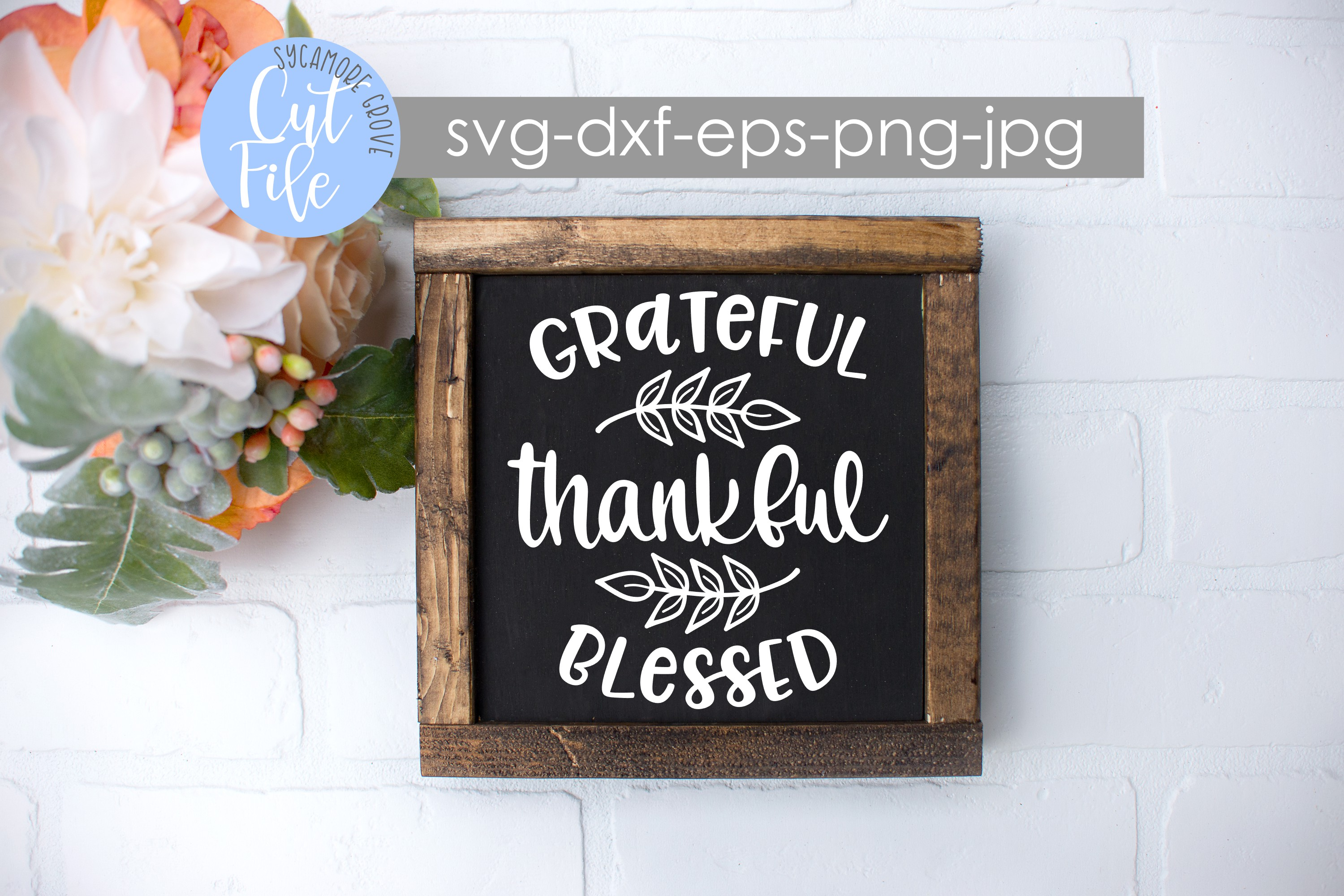 Grateful Thankful Blessed SVG example image 2