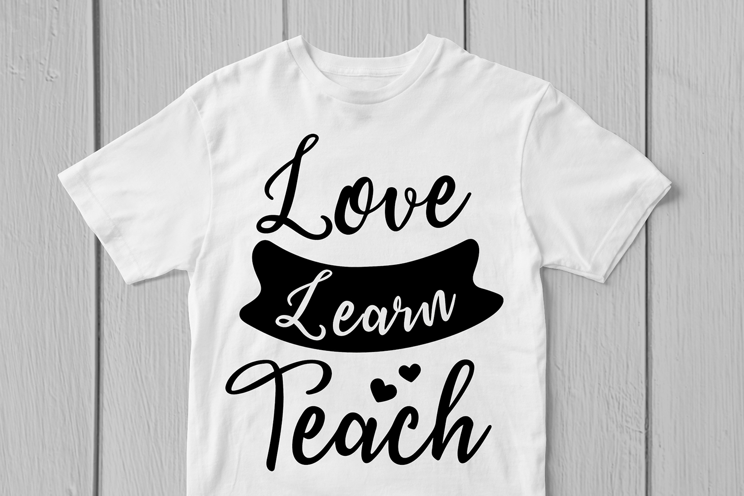 Love Learn Teach - Teacher Inspiration SVG EPS DXF PNG Files example image 2