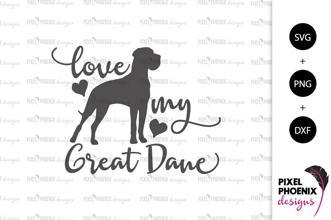 Download Dog SVG Love My Great Dane SVG