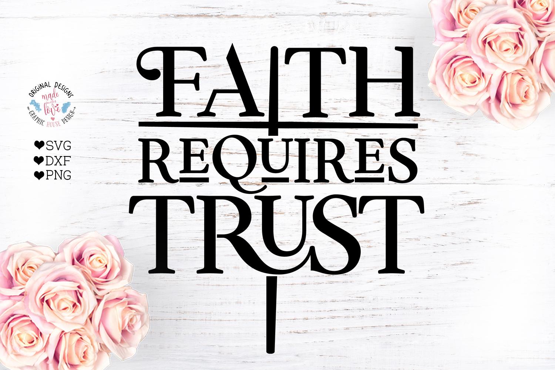 Faith Requires Trust Cut File example image 2