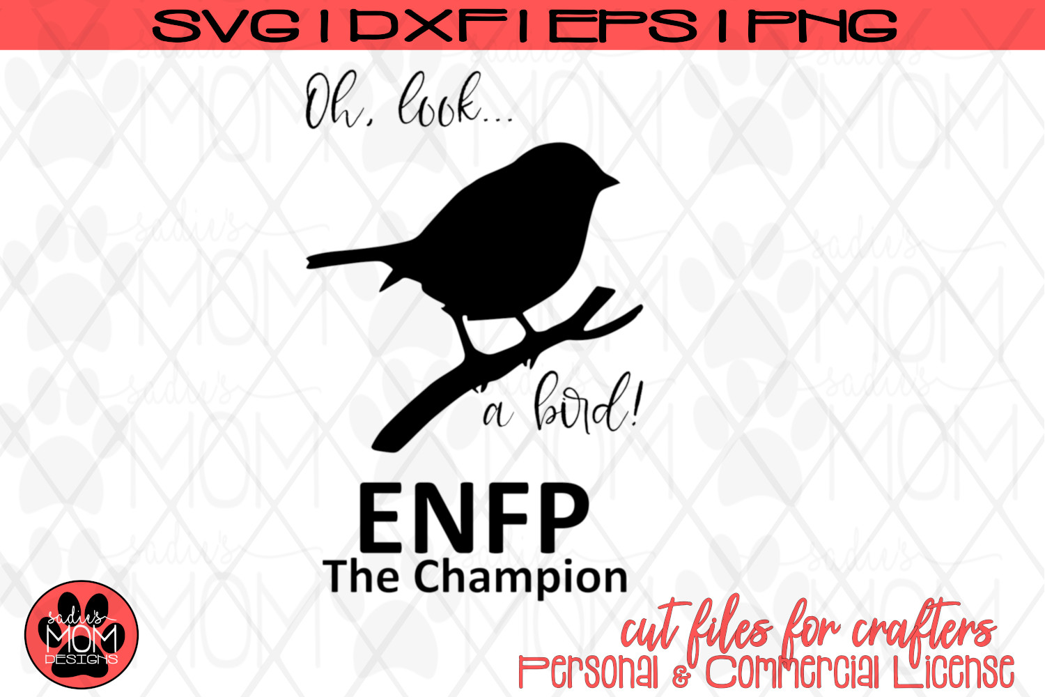 Oh Look A Bird - Myers Briggs - ENFP Champion - SVG Cut File example image 2
