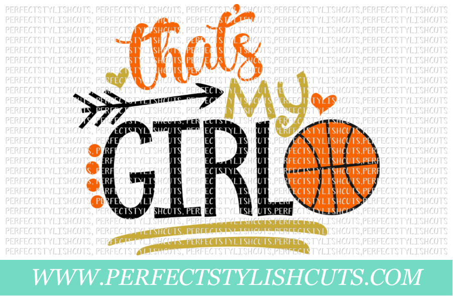 Basketball SVG - That's My Girl SVG, Sports SVG example image 1