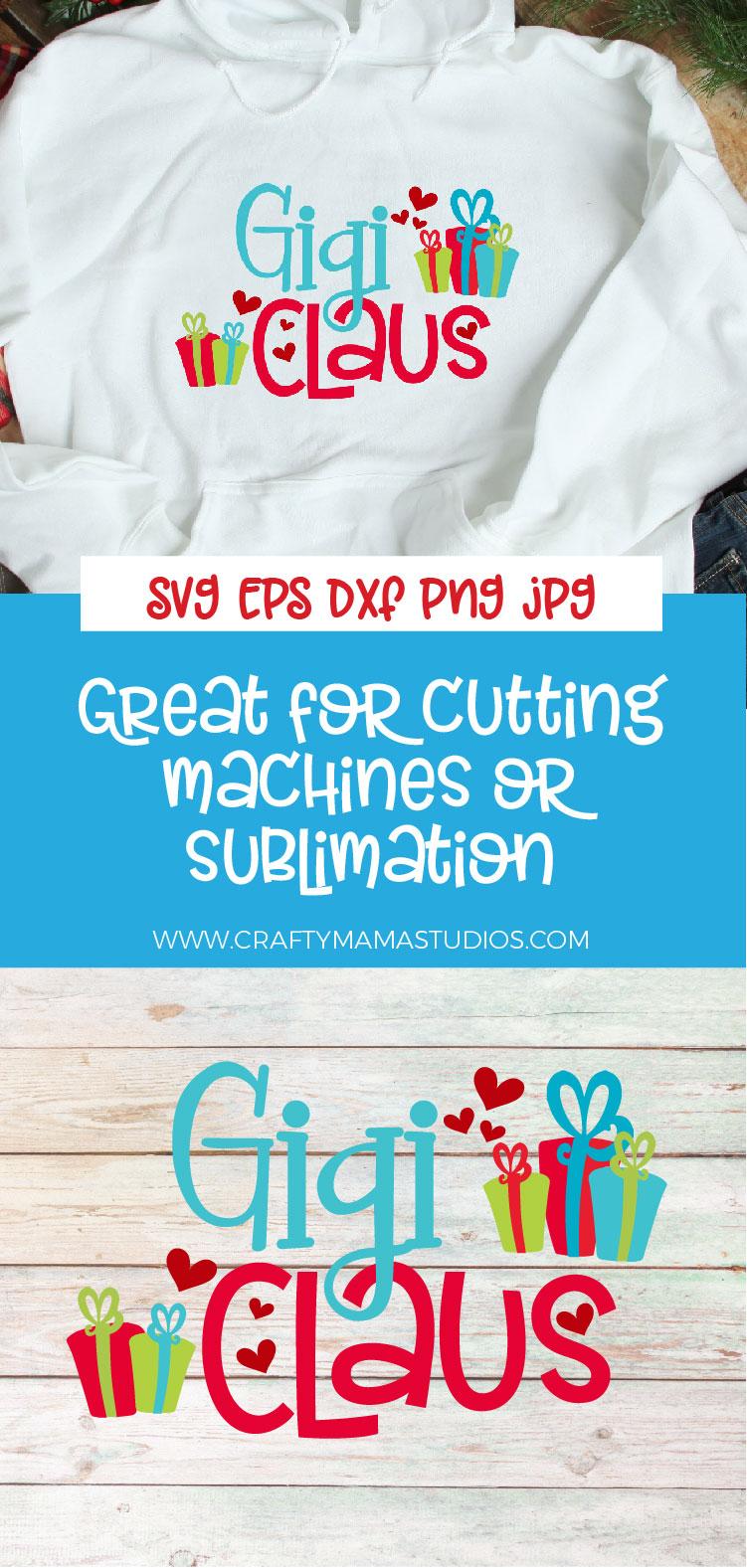 Christmas SVG, Gigi Claus, Santa Claus Grandma Sublimation example image 3