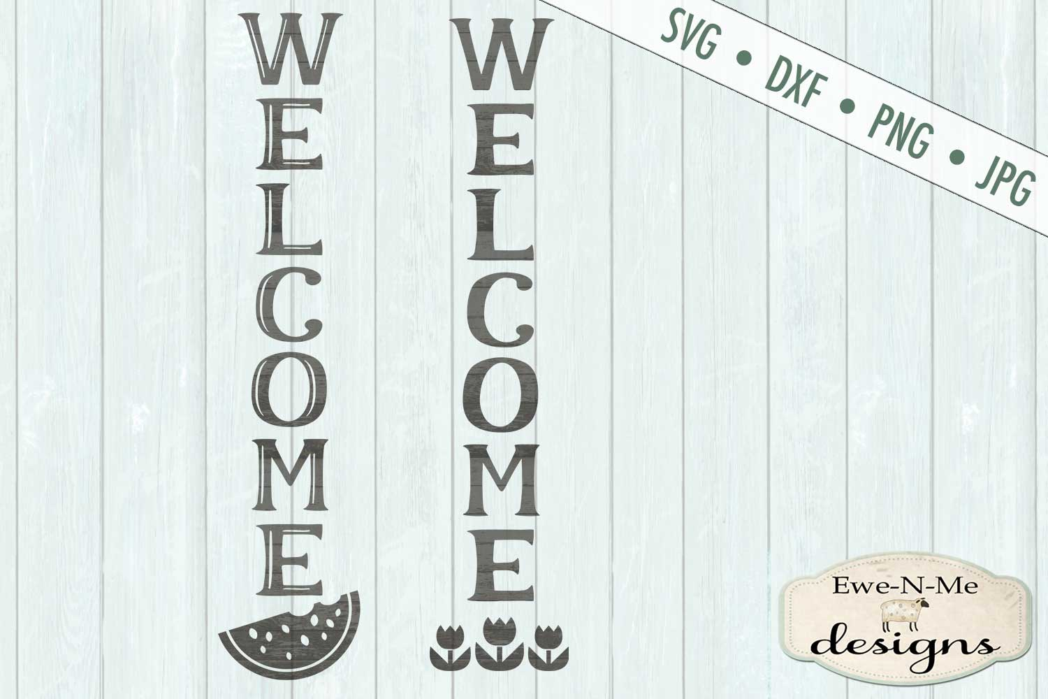 Welcome Vertical Porch Sign Tulips Watermelon SVG DXF Files example image 2
