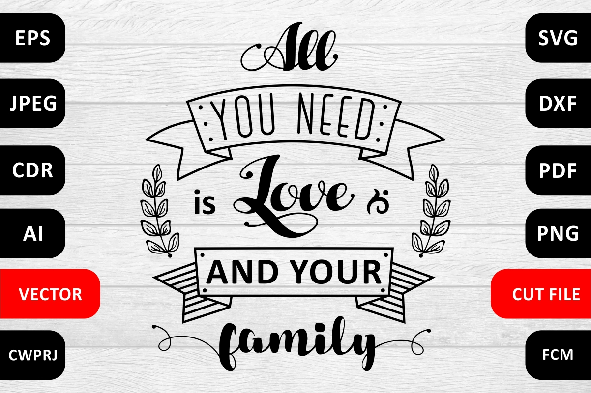 Love Family SVG Quote cut file example image 1