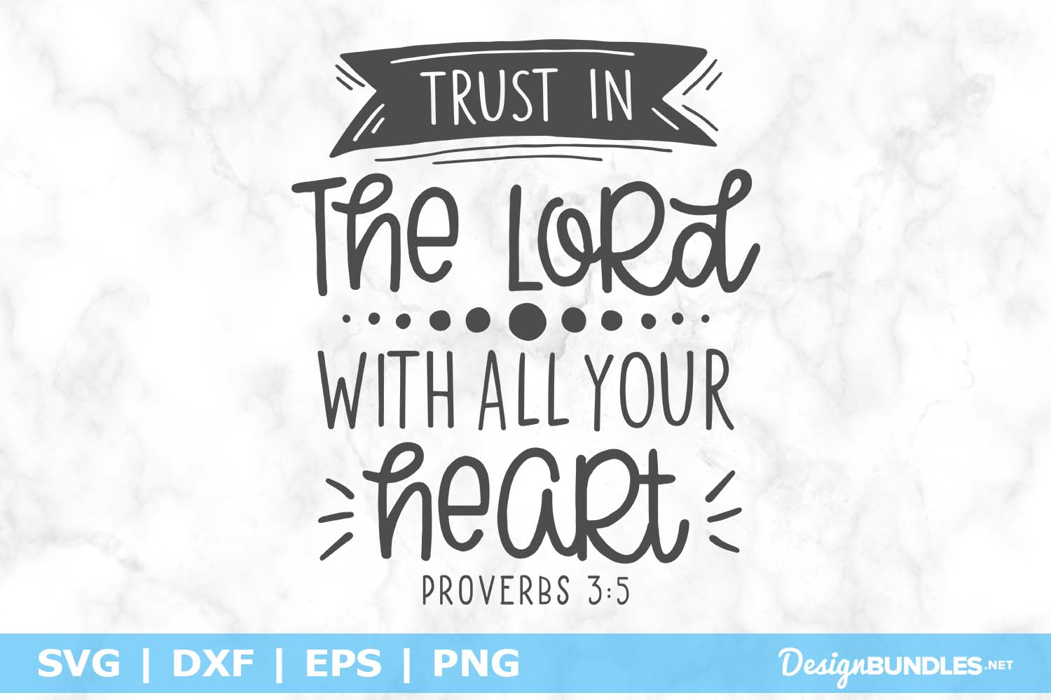 Proverbs 3 5 SVG File example image 1