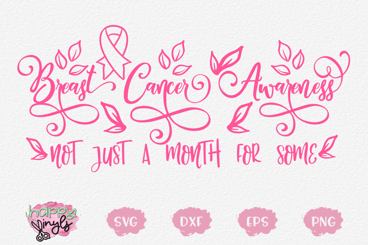 Breast Cancer Awareness Not Just A Month - A Cancer SVG example image 1