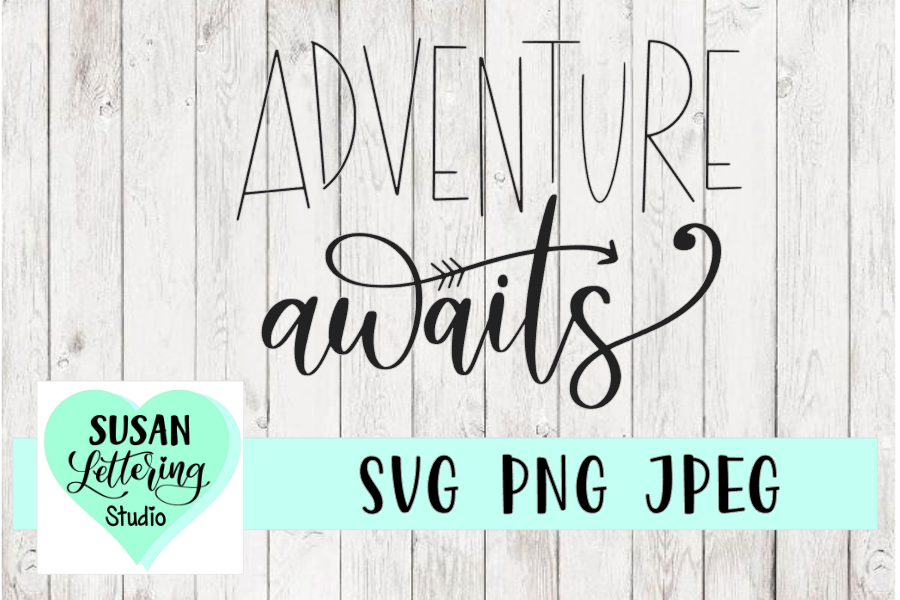 Adventure Awaits SVG, PNG, JPEG example image 1