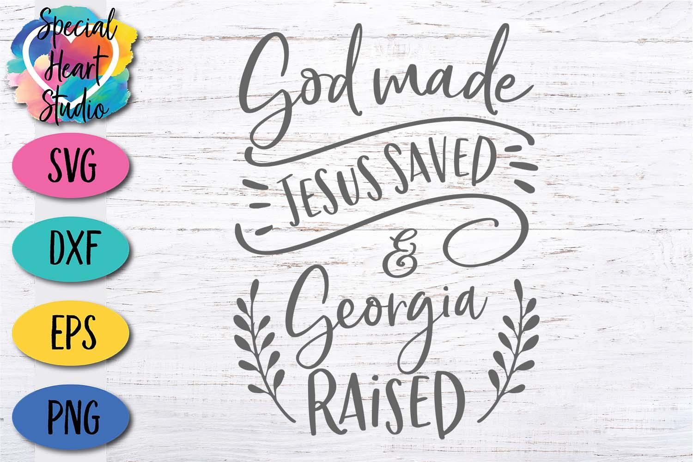 God Made Jesus Saved and Georgia Raised - SVG Cut File example image 3