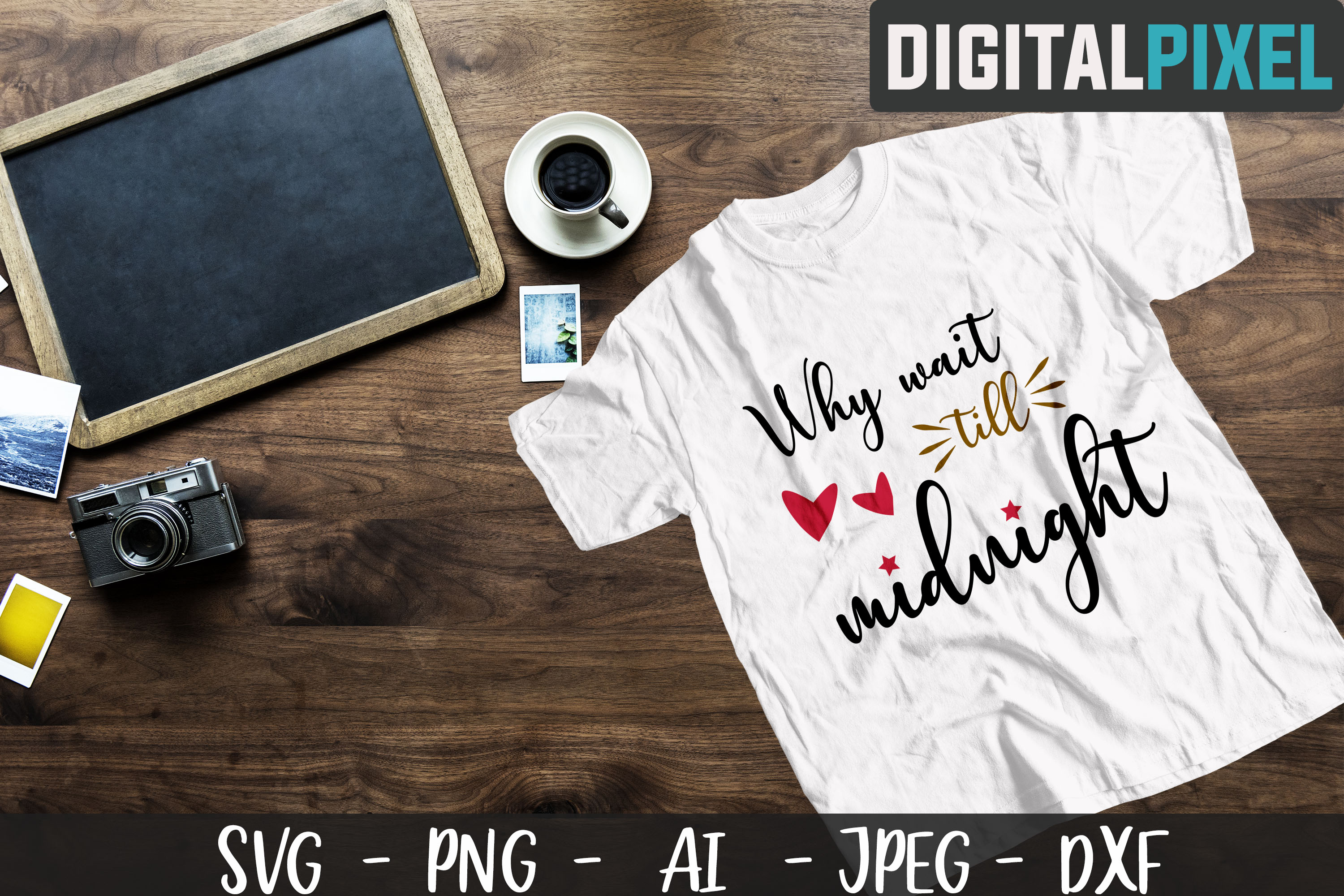Why wait till midnight SVG PNG DXF Circut Cut Crafters SVG example image 1