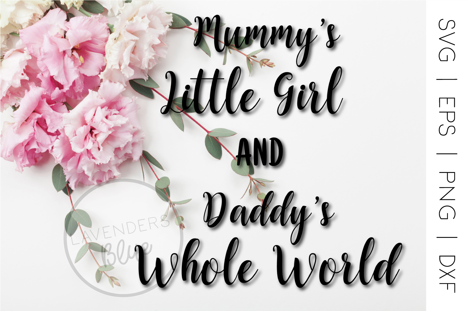 Mummy's Little Girl Quote | SVG | Daddy Quote example image 1