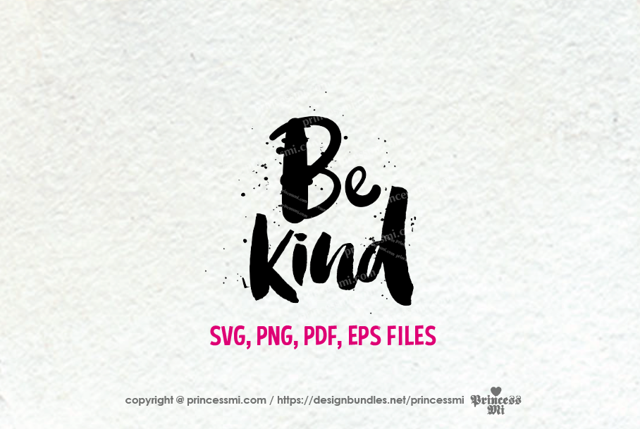 Be kind / svg, eps, png file example image 2
